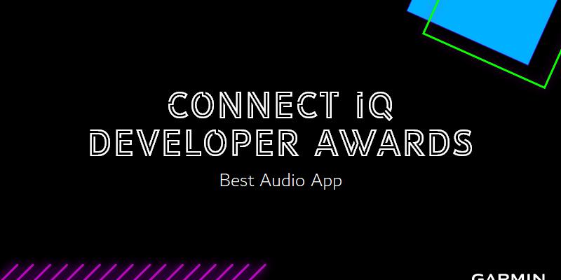 Connect IQ Developer Awards - Vote for Best Audio App